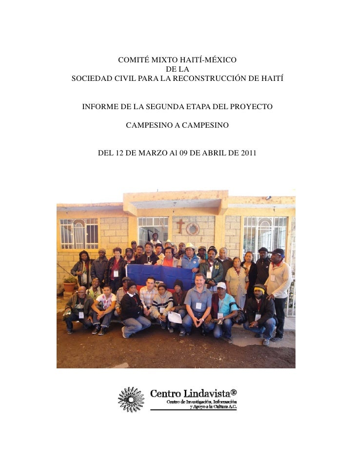 COMITÉ MIXTO HAITÍ-MÉXICO                     DE LASOCIEDAD CIVIL PARA LA RECONSTRUCCIÓN DE HAITÍ  INFORME DE LA SEGUNDA E...