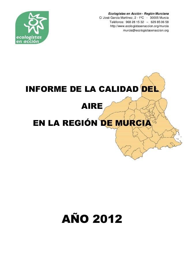 Ecologistas en Acción - Región Murciana             C/ José García Martínez, 2 - 1ºC - 30005 Murcia                    Tel...