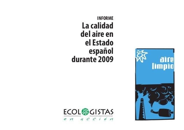 INFORME La calidad del aire en el Estado español durante 2009