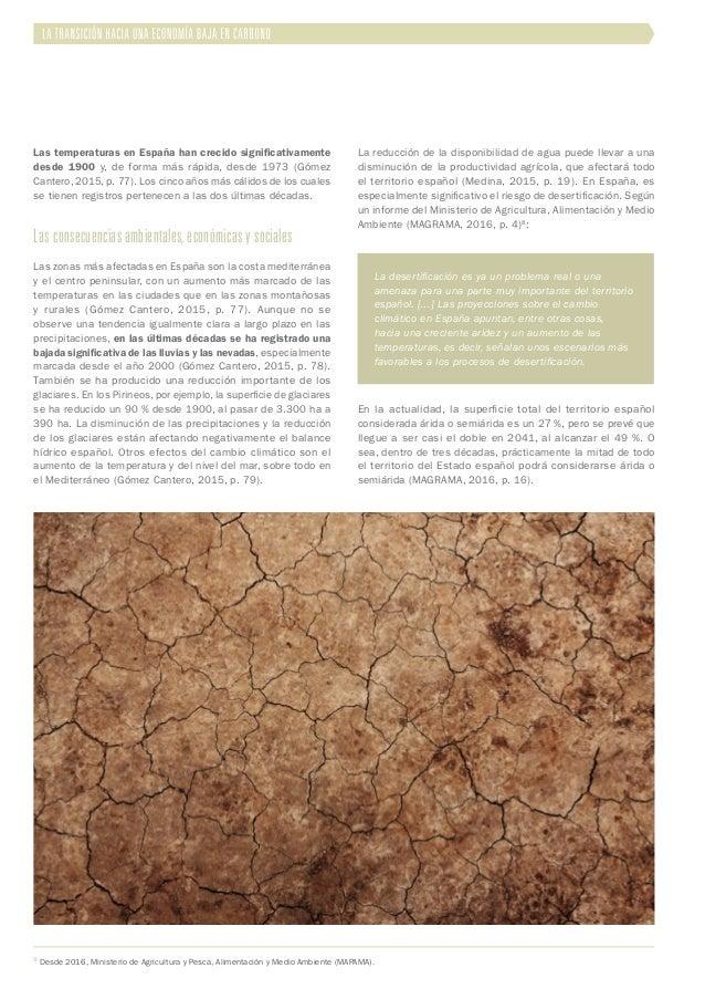 Las temperaturas en España han crecido significativamente desde 1900 y, de forma más rápida, desde 1973 (Gómez Cantero, 20...