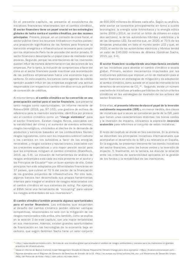 17 En el presente capítulo, se presenta el ecosistema de iniciativas financieras relacionadas con el cambio climático. El ...