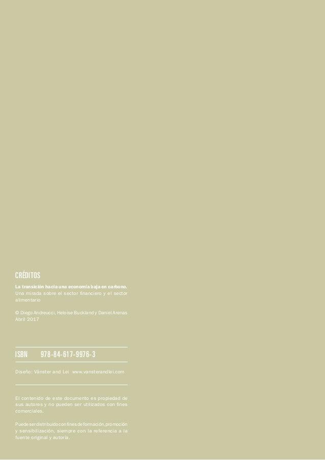 ISBN  978-84-617-9976-3 CRÉDITOS La transición hacia una economía baja en carbono. Una mirada sobre el sector financiero ...