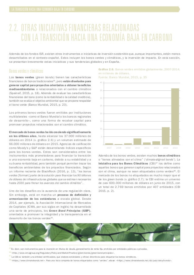2.2. Otras iniciativas financieras relacionadas  con la transición hacia una economía baja en carbono Bonos verdes y cl...