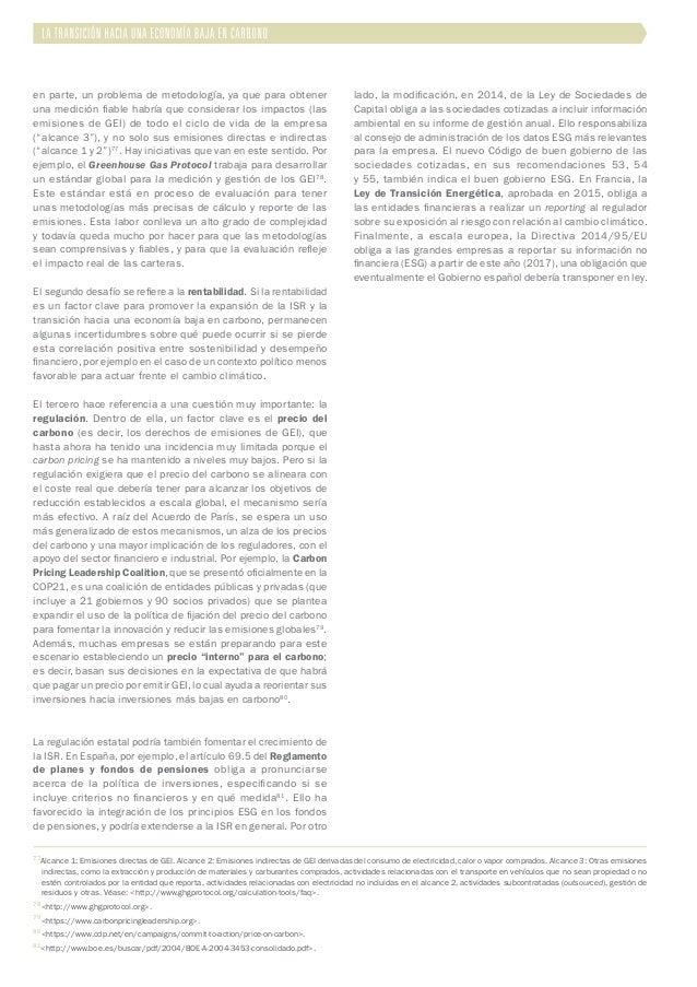 en parte, un problema de metodología, ya que para obtener una medición fiable habría que considerar los impactos (las emis...