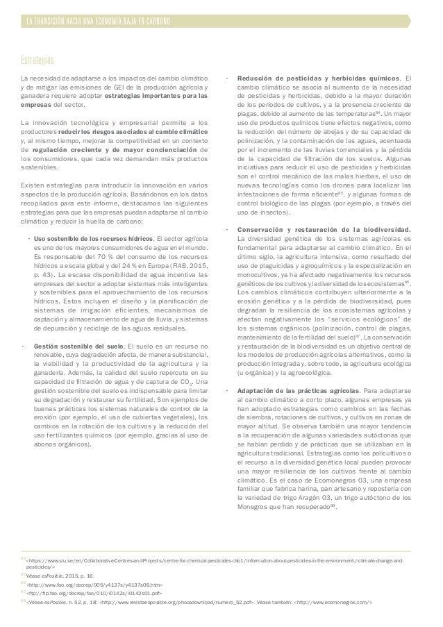 Estrategias La necesidad de adaptarse a los impactos del cambio climático y de mitigar las emisiones de GEI de la producci...