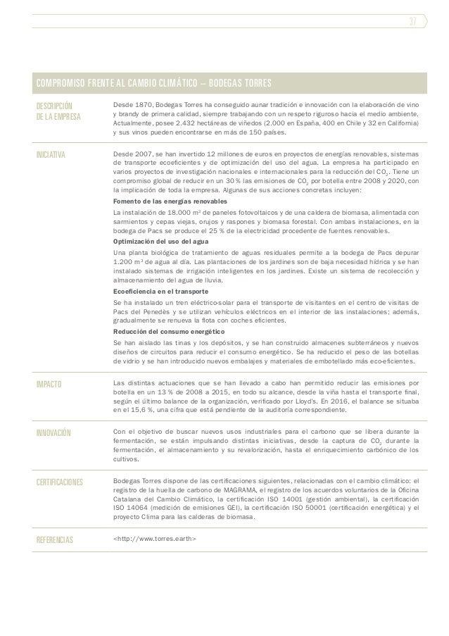 37 Compromiso frente al cambio climático – Bodegas Torres Descripción de la empresa Desde 1870, Bodegas Torres ha consegui...