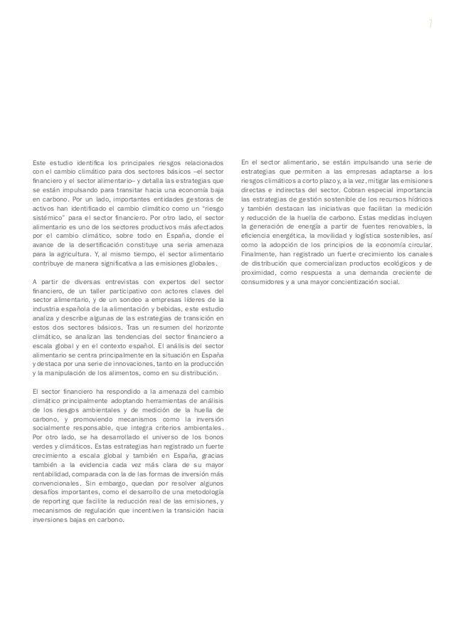 Este estudio identifica los principales riesgos relacionados con el cambio climático para dos sectores básicos –el sector ...