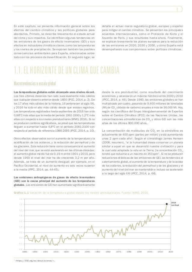 1.1.elhorizontedeunclimaquecambia 9 En este capítulo, se presenta información general sobre los efectos del cambio climáti...