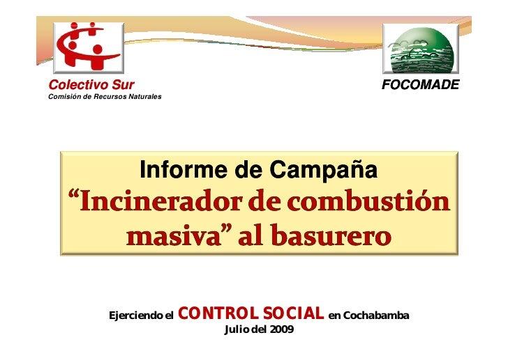 Colectivo Sur                                            FOCOMADE Comisión de Recursos Naturales                          ...