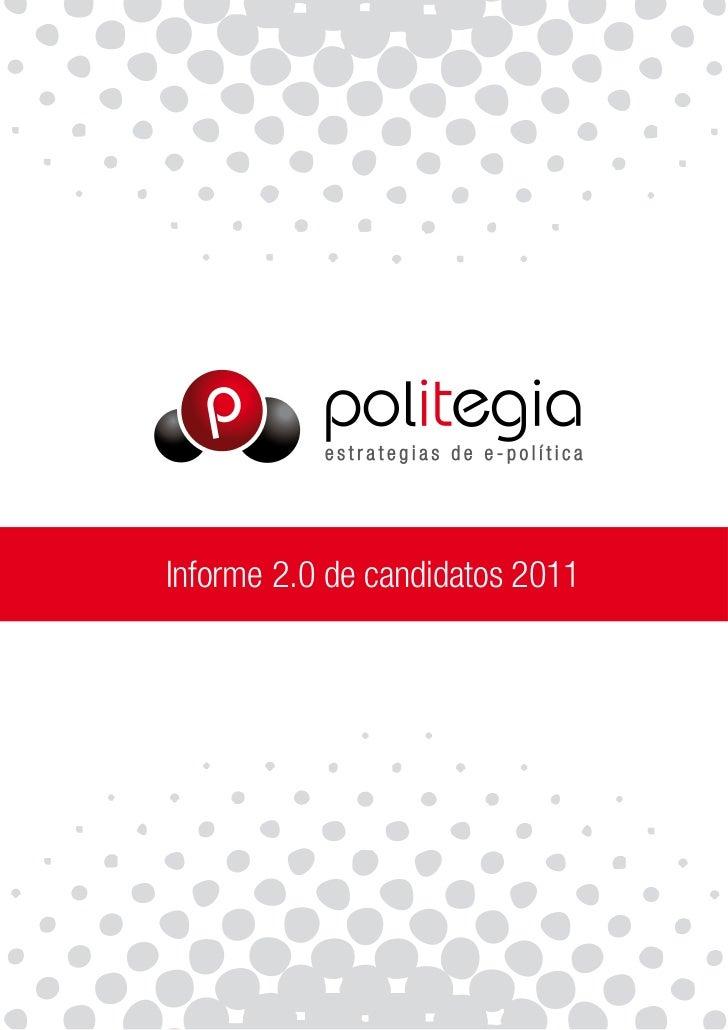 Informe 2.0 de candidatos 2011