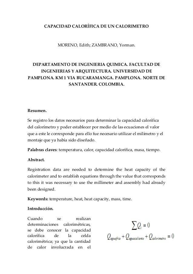 CAPACIDAD CALORÍFICA DE UN CALORIMETRO MORENO, Edith; ZAMBRANO, Yorman. DEPARTAMENTO DE INGENIERIA QUIMICA. FACULTAD DE IN...