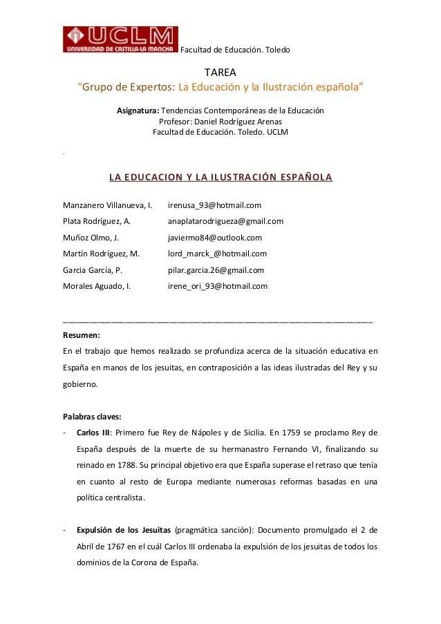 """Facultad de Educación. ToledoTAREA""""Grupo de Expertos: La Educación y la Ilustración española""""Asignatura: Tendencias Contem..."""
