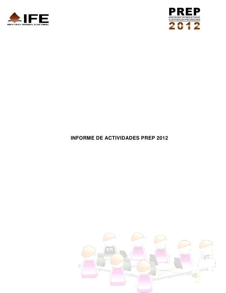 INFORME DE ACTIVIDADES PREP 2012