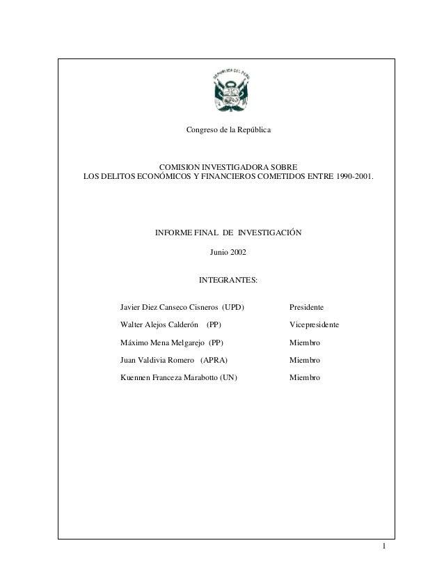 1 Congreso de la República COMISION INVESTIGADORA SOBRE LOS DELITOS ECONÓMICOS Y FINANCIEROS COMETIDOS ENTRE 1990-2001. IN...
