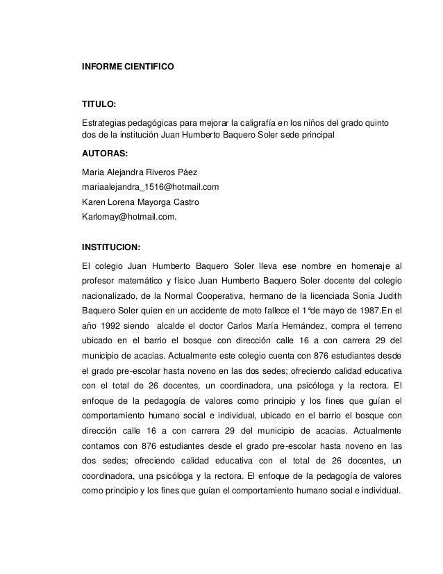 INFORME CIENTIFICOTITULO:Estrategias pedagógicas para mejorar la caligrafía en los niños del grado quintodos de la institu...