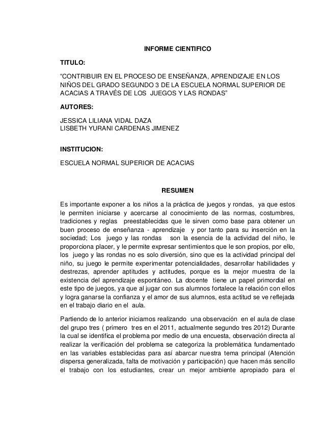 """INFORME CIENTIFICOTITULO:""""CONTRIBUIR EN EL PROCESO DE ENSEÑANZA, APRENDIZAJE EN LOSNIÑOS DEL GRADO SEGUNDO 3 DE LA ESCUELA..."""