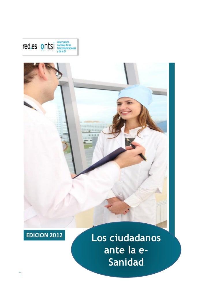EDICION 2012                                   Los ciudadanos                                     ante la e-              ...