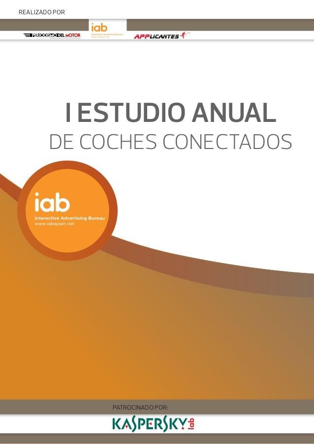 I ESTUDIO ANUAL DE COCHES CONECTADOS PATROCINADO POR: REALIZADO POR