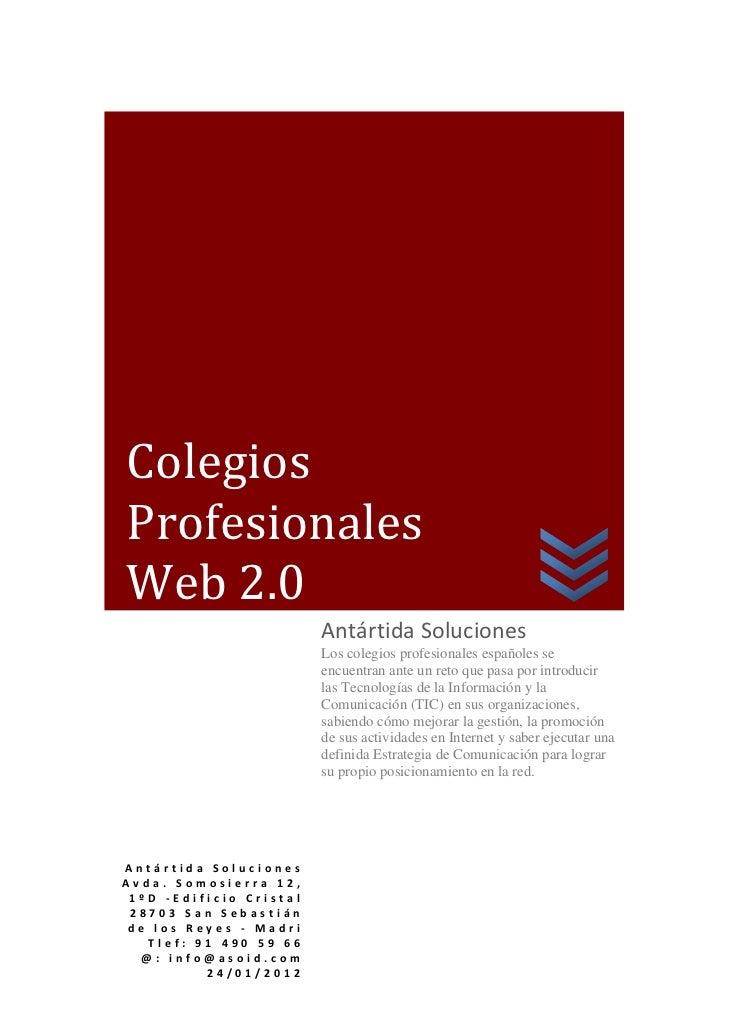 Colegios    Profesionales    Web2.0                             AntártidaSoluciones      ...