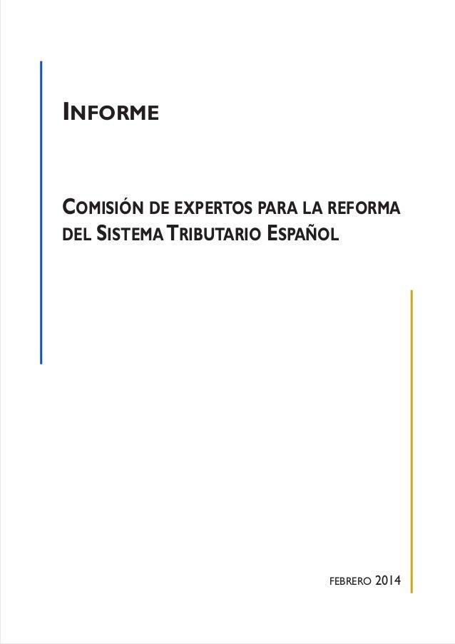 INFORME COMISIÓN DE EXPERTOS PARA LA REFORMA DEL SISTEMATRIBUTARIO ESPAÑOL FEBRERO 2014