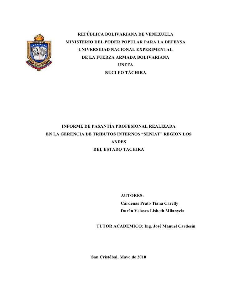 REPÚBLICA BOLIVARIA A DE VE EZUELA       MI ISTERIO DEL PODER POPULAR PARA LA DEFE SA           U IVERSIDAD ACIO AL EXPERI...