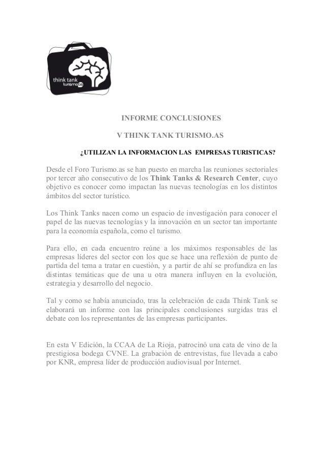 INFORME CONCLUSIONES                            V THINK TANK TURISMO.AS           ¿UTIL...