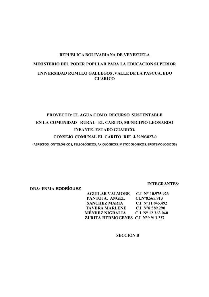 REPUBLICA BOLIVARIANA DE VENEZUELA MINISTERIO DEL PODER POPULAR PARA LA EDUCACION SUPERIOR  UNIVERSIDAD ROMULO GALLEGOS .V...