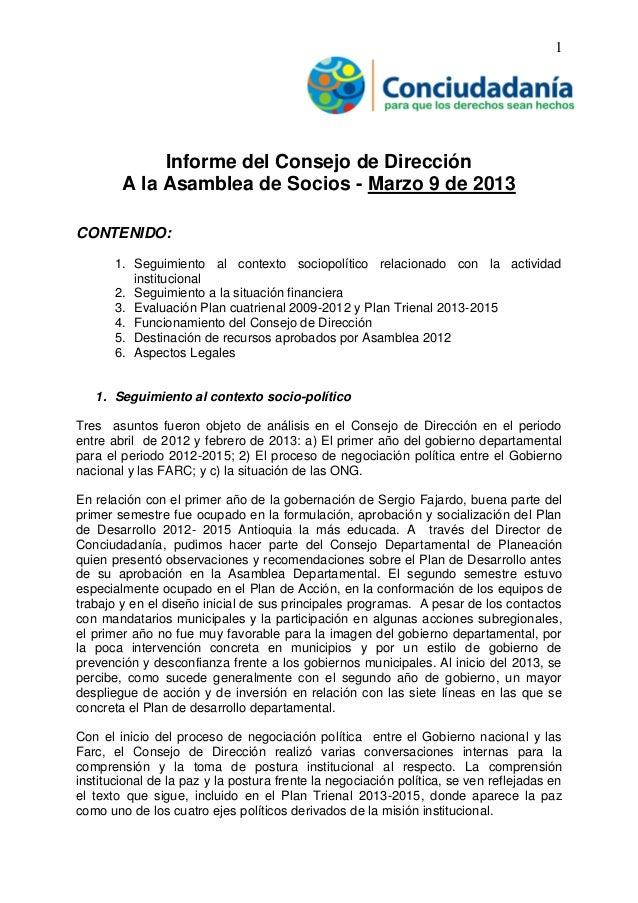 1 Informe del Consejo de Dirección A la Asamblea de Socios - Marzo 9 de 2013 CONTENIDO: 1. Seguimiento al contexto sociopo...