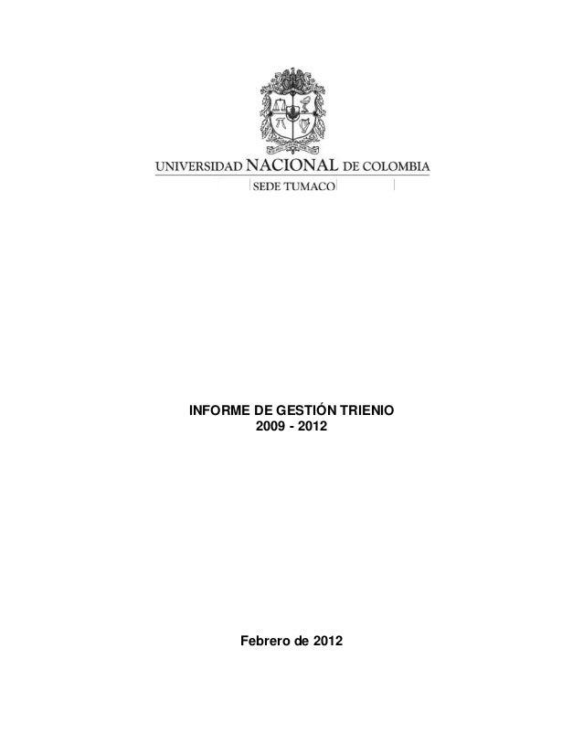 INFORME DE GESTIÓN TRIENIO        2009 - 2012      Febrero de 2012