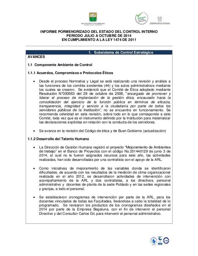 INFORME PORMENORIZADO DEL ESTADO DEL CONTROL INTERNO  PERIODO JULIO A OCTUBRE DE 2014  EN CUMPLIMIENTO A LA LEY 1474 DE 20...