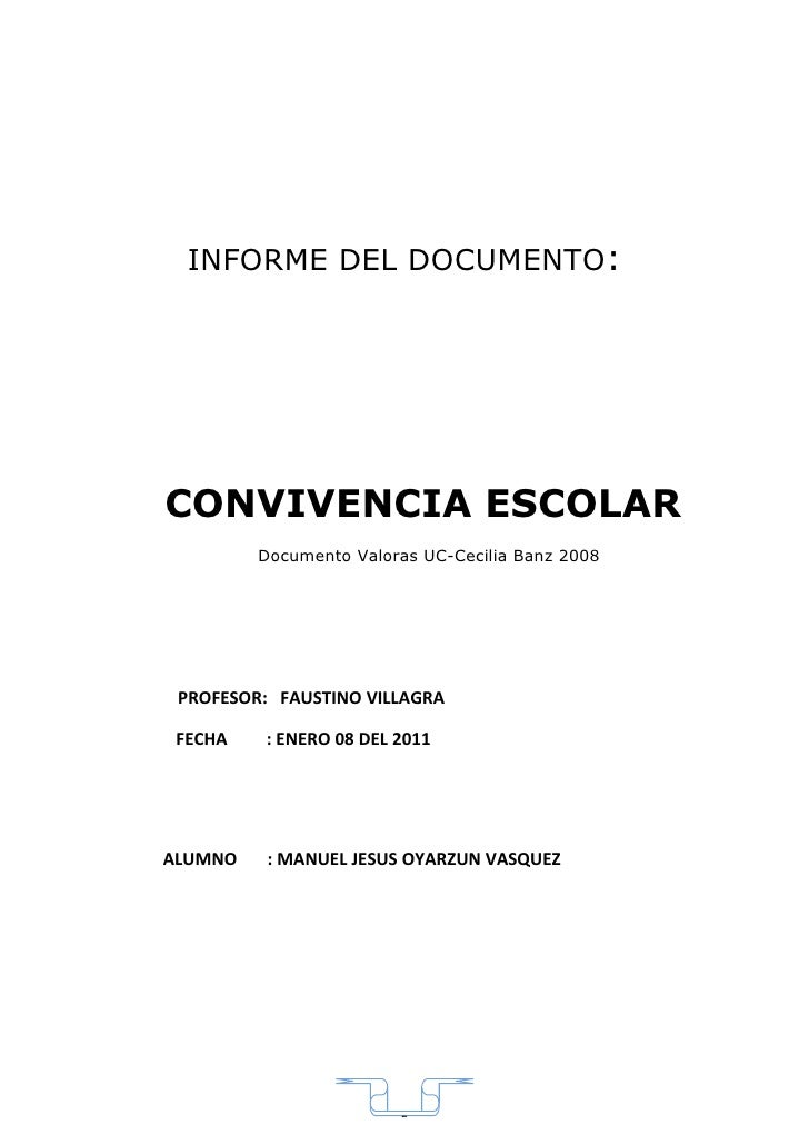 INFORME DEL DOCUMENTO:     CONVIVENCIA ESCOLAR          Documento Valoras UC-Cecilia Banz 2008      PROFESOR: FAUSTINO VIL...