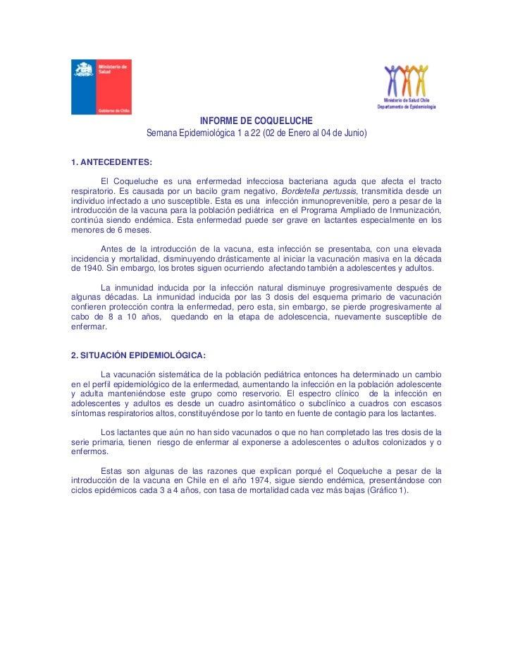 INFORME DE COQUELUCHE                    Semana Epidemiológica 1 a 22 (02 de Enero al 04 de Junio)1. ANTECEDENTES:        ...