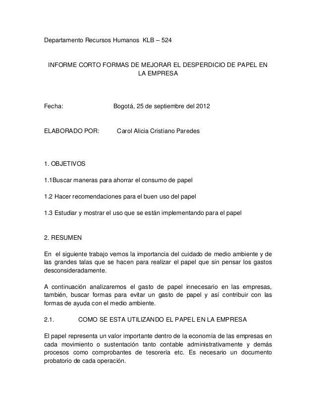 Departamento Recursos Humanos KLB – 524 INFORME CORTO FORMAS DE MEJORAR EL DESPERDICIO DE PAPEL EN                        ...