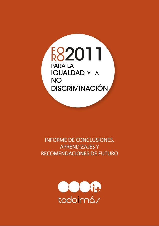 Noviembre 2012 Dirección y coordinación: Subdirección General para la Igualdad de Trato y la no Discriminación. Ignacio So...