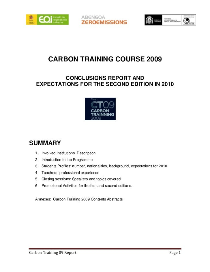 CARBON TRAINING COURSE 2009             CONCLUSIONS REPORT AND    EXPECTATIONS FOR THE SECOND EDITION IN 2010     SUMMARY ...