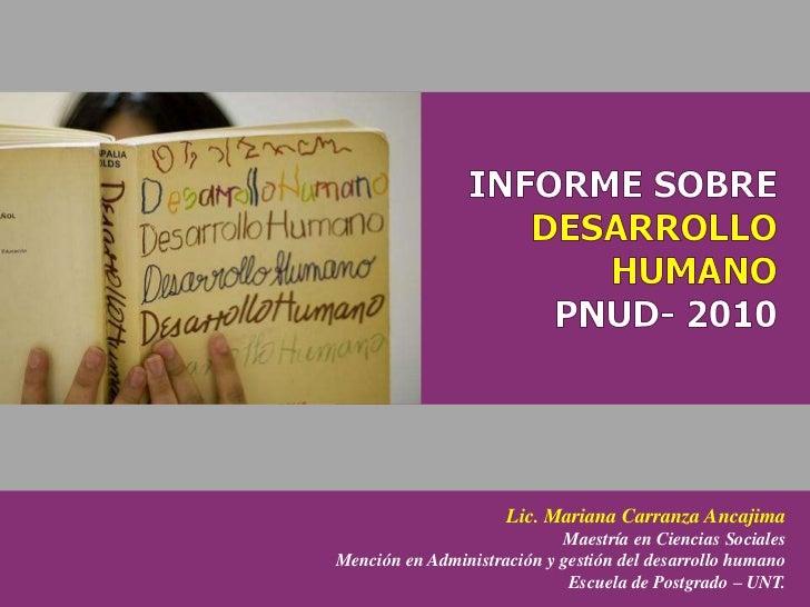 Lic. Mariana Carranza Ancajima                            Maestría en Ciencias SocialesMención en Administración y gestión...