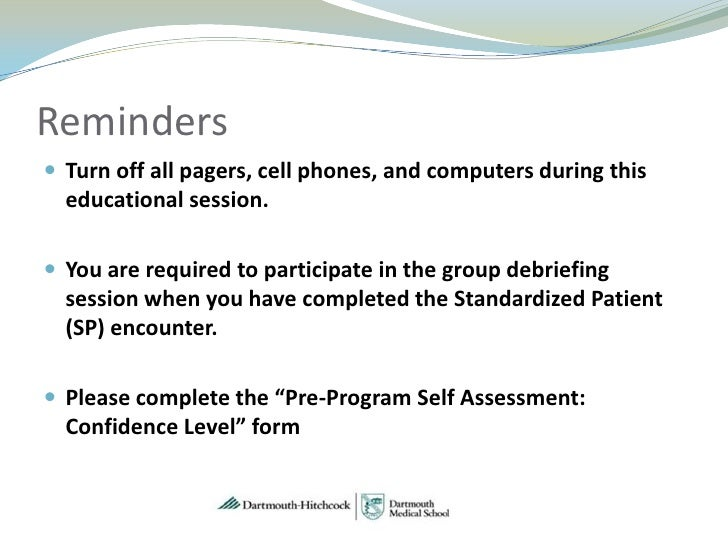 Reminders Turn off all pagers, cell phones, and computers during this  educational session. You are required to particip...