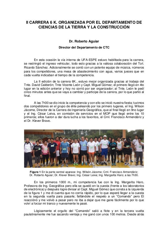 II CARRERA 6 K. ORGANIZADA POR EL DEPARTAMENTO DE CIENCIAS DE LA TIERRA Y LA CONSTRUCCIÓN Dr. Roberto Aguiar Director del ...