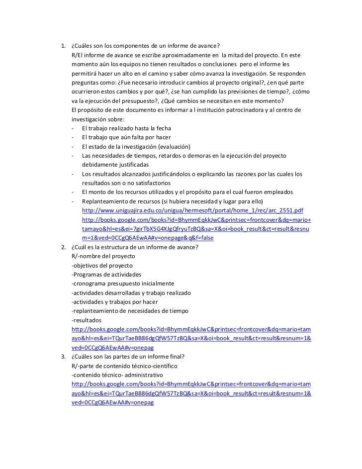 ¿Cuáles son los componentes de un informe de avance?<br />R/El informe de avance se escribe aproximadamente en  la mitad d...