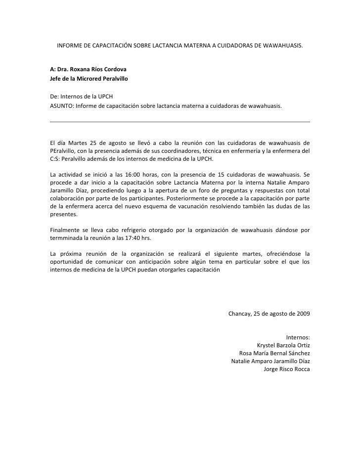 INFORME DE CAPACITACIÓN SOBRE LACTANCIA MATERNA A CUIDADORAS DE WAWAHUASIS.   A: Dra. Roxana Ríos Cordova Jefe de la Micro...