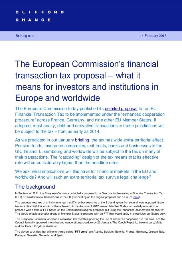 The European Commissions financial transaction tax proposal – what it means for investors and institutions in             ...