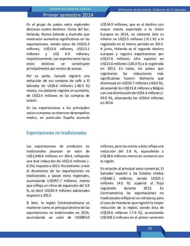 10 Informe de Comercio Exterior Ministerio de Economía, Gobierno de El Salvador Primer semestre 2014 En el grupo de países...