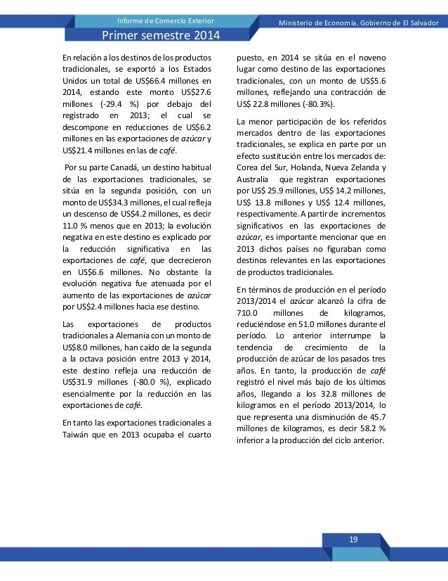 19 Informe de Comercio Exterior Ministerio de Economía, Gobierno de El Salvador Primer semestre 2014 En relación a los des...
