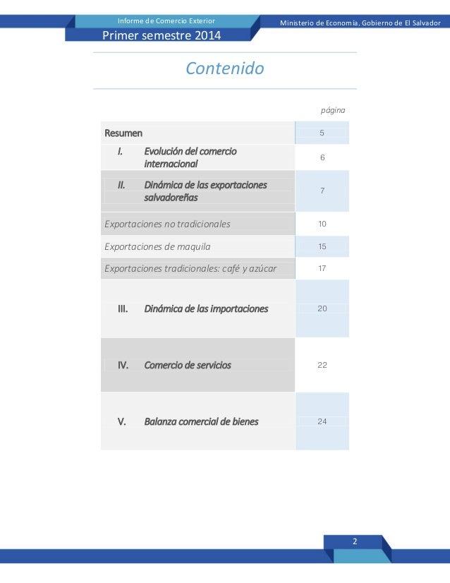 2 Informe de Comercio Exterior Ministerio de Economía, Gobierno de El Salvador Primer semestre 2014 Contenido página Resum...