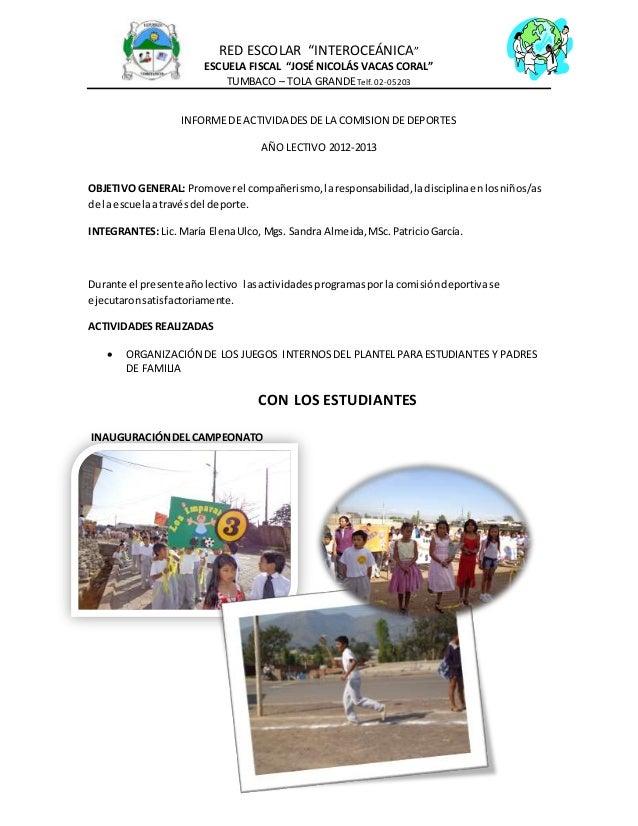 """RED ESCOLAR """"INTEROCEÁNICA""""  ESCUELA FISCAL """"JOSÉ NICOLÁS VACAS CORAL""""  TUMBACO – TOLA GRANDE Telf. 02- 05203  INFORME DE ..."""