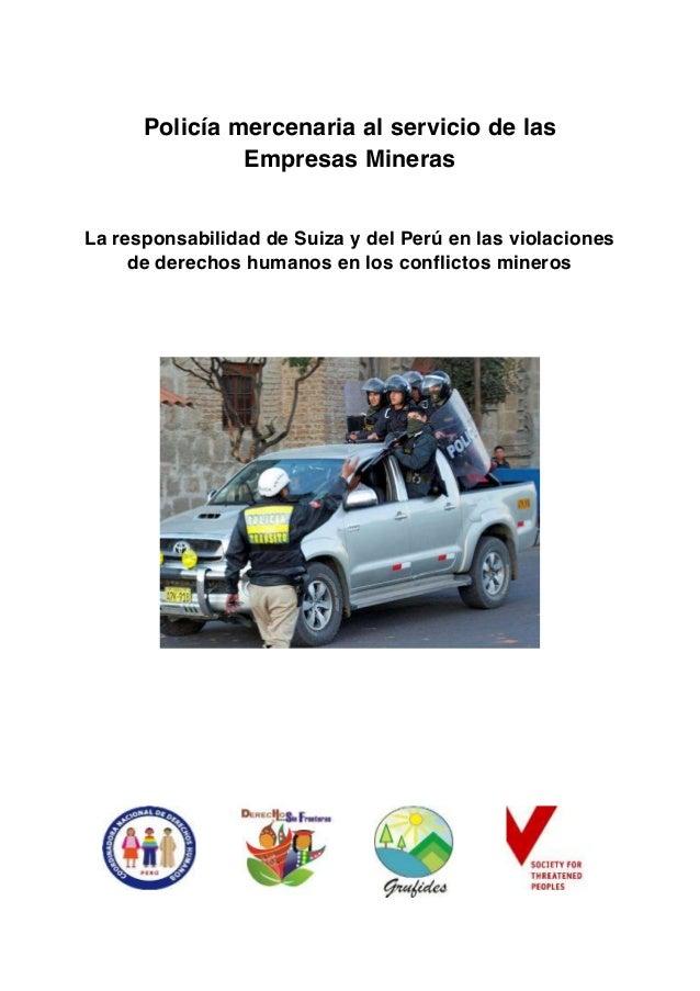 Policía mercenaria al servicio de las Empresas Mineras La responsabilidad de Suiza y del Perú en las violaciones de derech...