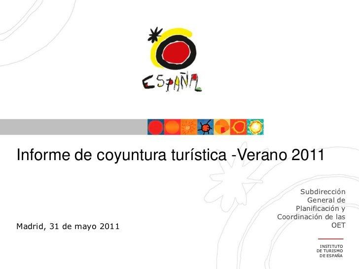 Informe de coyuntura turística -Verano 2011                                          Subdirección                         ...