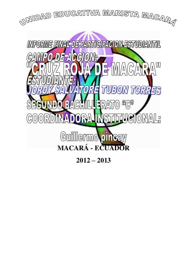 MACARÁ - ECUADOR    2012 – 2013