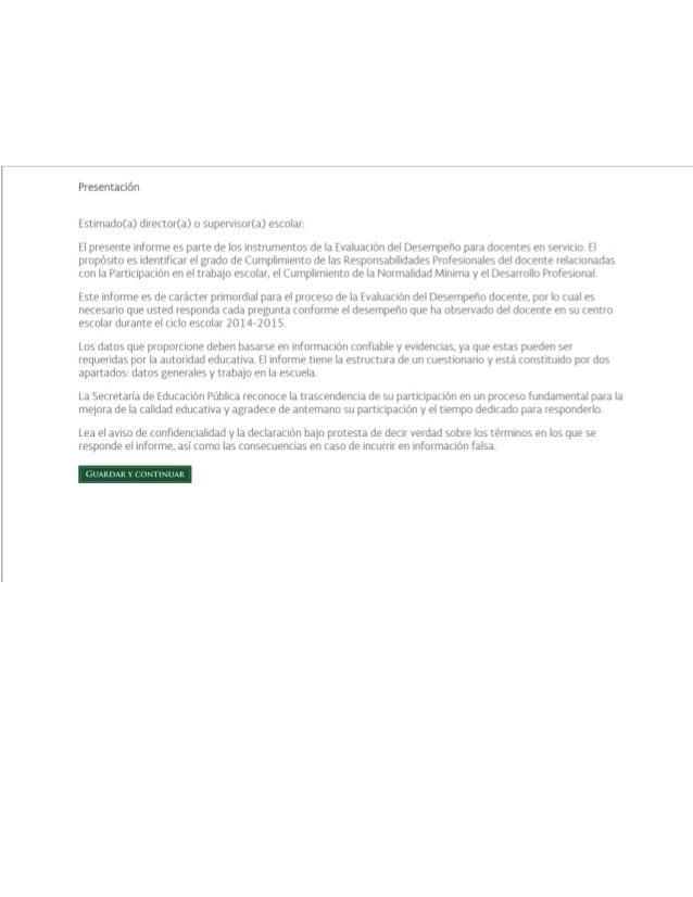 Presentación  Estimado(a) director(a) o supervisor(a) escolar:   El presente informe es parte de los instrumentos de la Ev...