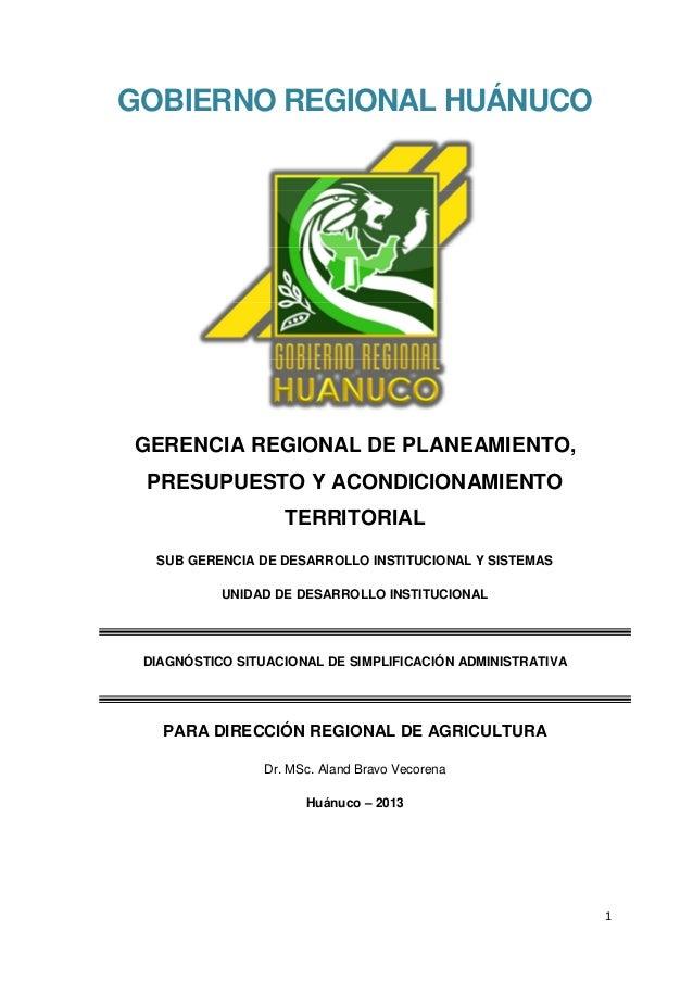 1 GOBIERNO REGIONAL HUÁNUCO GERENCIA REGIONAL DE PLANEAMIENTO, PRESUPUESTO Y ACONDICIONAMIENTO TERRITORIAL SUB GERENCIA DE...